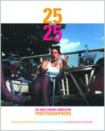 25 Under 25: Up-and-Coming American Photographers, Vol. 1