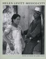 Helen Levitt: Mexico City